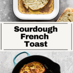 Pin of Sourdough French Toast for pinterest.